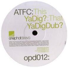 Atfc - Ya Dig