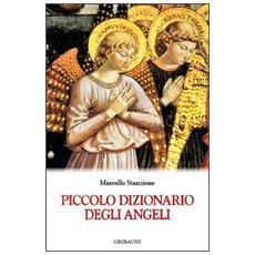 Piccolo dizionario degli angeli