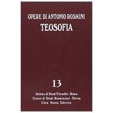 Opere. Vol. 13: Teosofia.