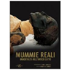 Mummie reali. Immortalità nell'antico Egitto