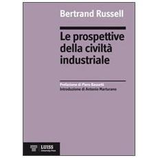 Le prospettive della civiltà industriale