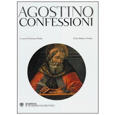 Confessioni. Testo latino a fronte