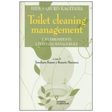 Toilet cleaning management. Una dirompente strategia manageriale