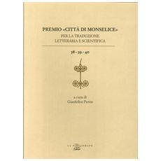 Premio «Città di Monselice» per la traduzione letteraria e scientifica vol. 38-39-40