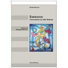 Emergenze. Conversazioni con Aldo Braibanti