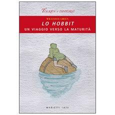 Lo Hobbit. Un viaggio verso la maturità