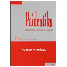 Paideutika. Vol. 20: Senso e azione.