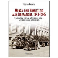 Monza: dall'armistizio alla Liberazione (1943-1945)