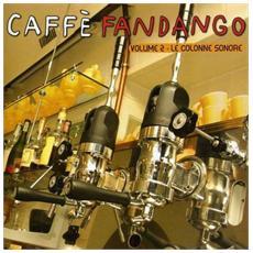 Caffe' Fandango Vol. 2