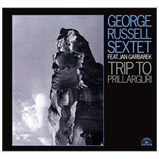 George Russell Sextet - Trip To Prillarguri (Digipack)