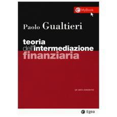 Teoria dell'intermediazione finanziaria. con contenuto digitale per accesso on line
