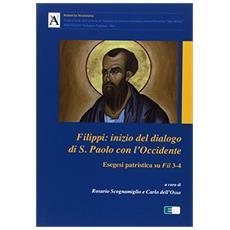 Filippi. Inizio del dialogo di S. Paolo con l'Occidente esegesi patristica