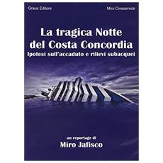 La tragica notte del Costa Concordia. DVD