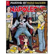 Making Of Napoleone (Paolo Bacilieri)