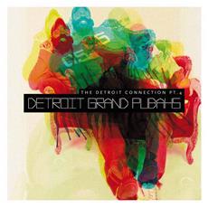Detroit Grand Pubahs - The Detroit Connection Pt. 4