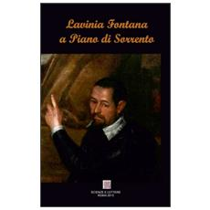 Lavinia Fontana a Piano di Sorrento. Il restauro del San Francesco d'Assisi e la Vergine col Bambino nella chiesa della SS. Trinità