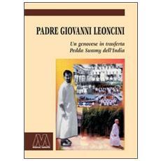 Padre Giovanni Leoncini. Un genovese in trasferta, Pedda Swamy dell'India