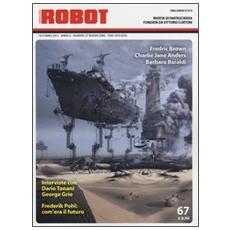 Robot. Rivista di fantascienza (2012) . Vol. 67
