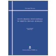 Nuovi profili istituzionali di diritto privato romano