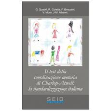 Test della coordinazione motoria di Charlop-Atwell: la standardizzazione italiana (Il)