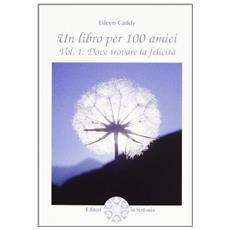 Libro per 100 amici (Un)