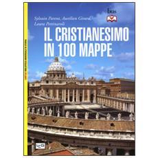 Il cristianesimo in 100 mappe