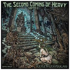 Second Coming Of Heavy - Chapter Vi: Kayleth & Favequaid