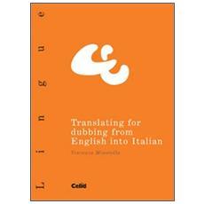 Translating for dubbing from English into Italian