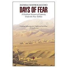 Days of fear: a firsthand