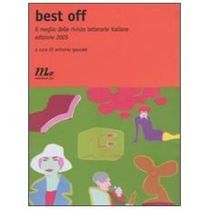 Best Off 2005. Il meglio delle riviste letterarie italiane