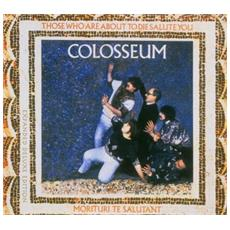 Cd Colosseum - Those Who Are About To