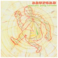 Bill Bruford - Gradually Going Tornado