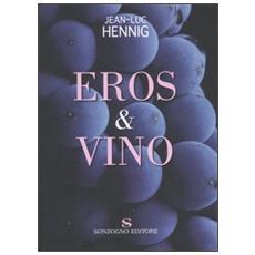 Eros & vino