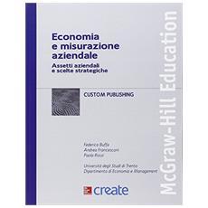Economia e misurazione aziendale. Assetti aziendali. . .