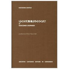 Poesia e filosofia di Giacomo Leopardi