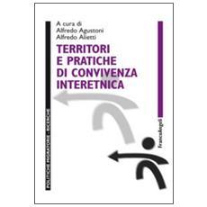 Territori e pratiche di convivenza interetnica
