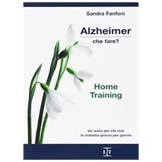 Alzheimer, che fare? Home training