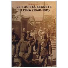 Le società segrete in Cina (1840-1911)