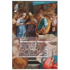 Fides foedus. La fede e il sacramento del matrimonio