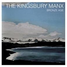 Kingsbury Manx (The) - Bronze Age