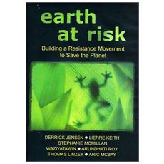 Earth At Risk: Buildinga Resistance Move