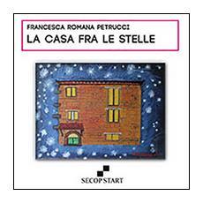 La casa fra le stelle. Ediz. multilingue