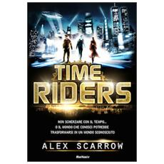 Time riders. Vol. 1