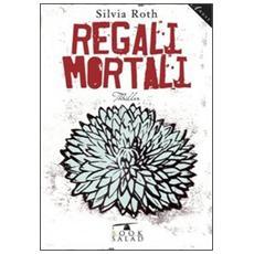 Regali mortali