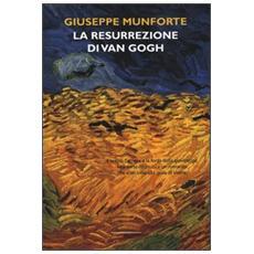 La resurrezione di Van Gogh