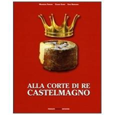 Alla corte di re Castelmagno