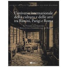 L'universo internazionale della cultura e delle arti tra Rimini, Parig i e Roma. Il fondo des vergers della biblioteca Gambalunga di Rimini