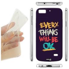 Cover Morbida Slim TPU Frase Will Be Ok per Samsung Galaxy A8 Sm-A800F