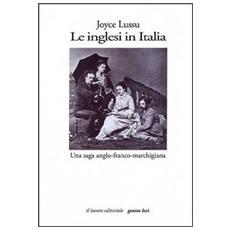 Le inglesi in Italia. Una saga anglo-franco-marchigiana