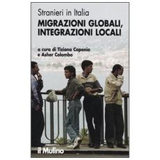 Stranieri in Italia. Migrazioni globali, integrazioni locali